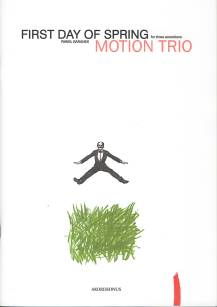 "Motion Trio - ""First day of spring"" nuty"