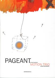 "Motion Trio - ""Pageant"" nuty"