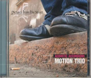 "Motion Trio - ""Pictures from the street"" CD"