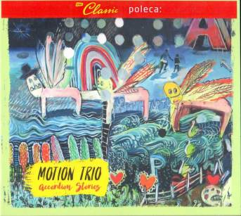 "Motion Trio - ""Accordion stories"" CD"